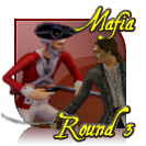 Mafia Round 3